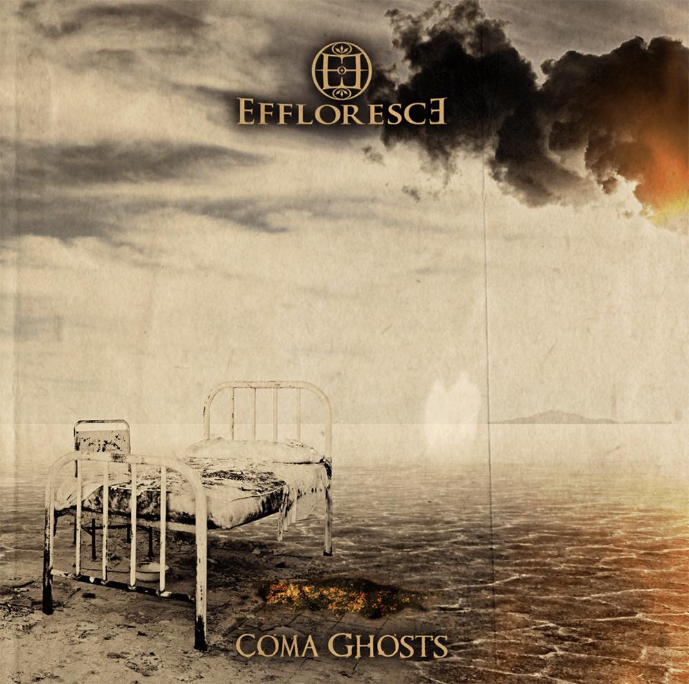 Effloresce - Coma Ghosts